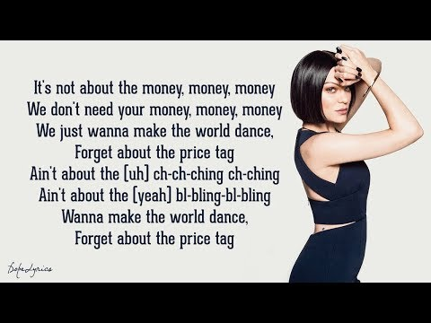 Jessie J - Price Tag (Lyrics) feat. B.o.B