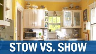 Kitchen Organization: Stow Vs. Show