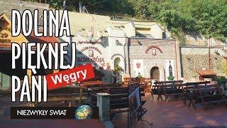 Niezwykly Swiat - Węgry - Eger - Dolina Pięknej Pani
