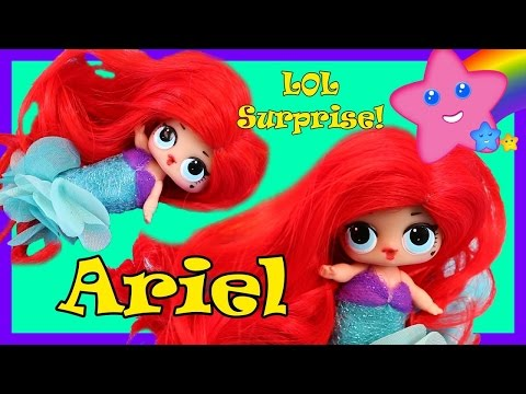 Ariel The Little Mermaid Custom LOL Surprise Doll DIY How To Customize Toy