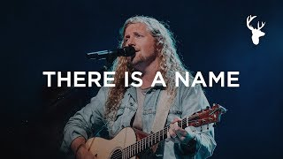 There Is A Name - Sean Feucht   Bethel Music Worship