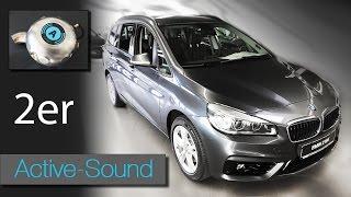 Active Sound - 2er BMW Active Tourer / Gran Tourer Diesel und Benziner