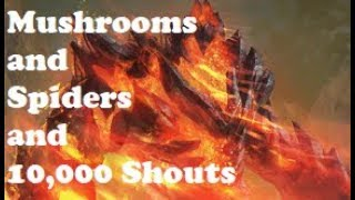 Mushrooms & Spiders & 10,000 Shouts | Elder Scrolls Legends