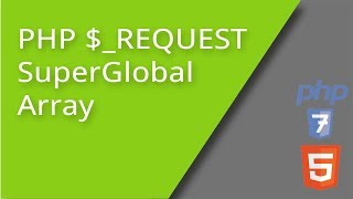 PHP $_REQUEST SuperGlobal Array