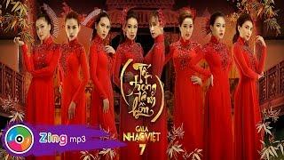 Đón Tết Quê Hương - Gala Nhạc Việt 7 (Audio)