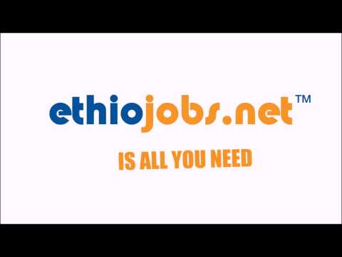 Http://www ethiojobs net | New Jobs in Ethiopia 2019, Vacancies in