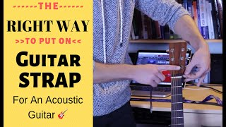 How To Attach Guitar Strap To an Acoustic Guitar The Right Way + FREE BONUS
