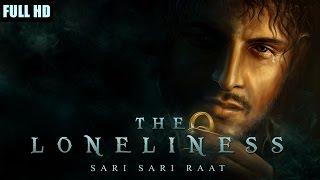 Sari Sari Raat  Azaan Sahab The Loneliness