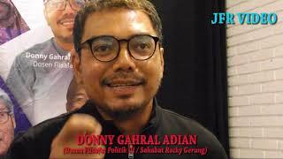 Donny Gahral Adian Ungkap Alasan Rocky Gerung Mendungukan Politisi Pro Jokowi