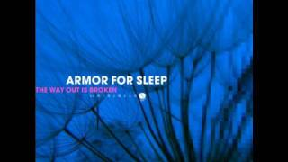 Armor For Sleep - The Way Out Is Broken