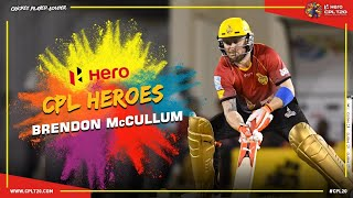 CPL HEROES | BRENDON McCULLUM | #CPL20 #CPLHeroes #CricketPlayedLouder #Hero #BrendonMcCullum