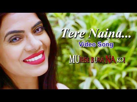 Tere Naina Video Song   Romantic Hindi Love Song 2019 - Sarika Singh, Rajesh Dubey