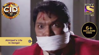 Your Favourite Character   Abhijeet's Life In Danger   CID (सीआईडी)   Full Episode