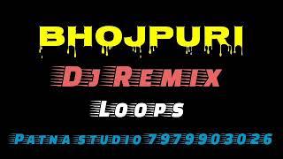 Bhojpuri Dj Remix Loops Dj Loop Ankush Raja Bhojpuri Loops