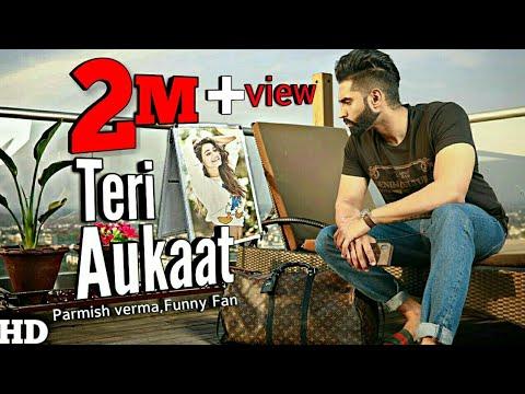 parmish verma new song 2020 teri aukaat nahi vilen funny fan presents