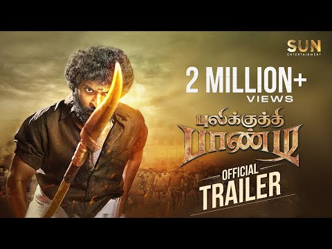 Pulikkuthi Pandi - Official trailer