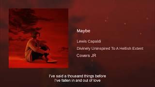 Lewis Capaldi   Maybe (Official Audio) + Lyrics