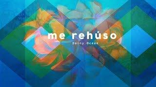 Danny Ocean - Me Rehúso (Aziel Wesley Extended Remix 2017)