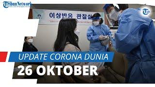 Update Corona Dunia per 26 Oktober 2021: 244,8 Juta Terinfeksi, Jumlah Kematian Hampir 5 Juta Kasus