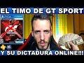 el Timo De Gran Turismo Sport Y Su Dictadura Online Har