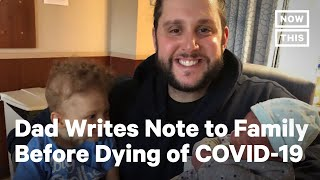 Man Leaves Note For Wife Before Dying From COVID-19 | NowThis