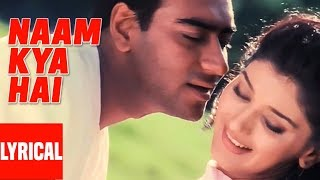 Naam Kya Hai Lyrical Video | Major Saab | Alka Yagnik, Udit