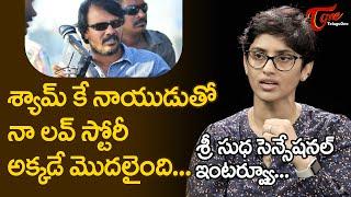 Sri Sudha reveals her Love Story with Shyam K Naidu | Arjun Reddy Actress Interview | TeluguOne