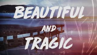 "The Trews - ""Beautiful & Tragic"" lyric video"