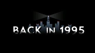 videó Back in 1995