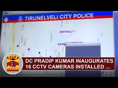 Deputy-Commissioner-LO-Pradip-Kumar-inaugurates-16-CCTV-Cameras-installed-in-Nellai-Thanthi-TV