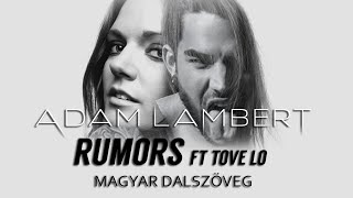 Adam Lambert ft Tove Lo - Rumors (magyar felirat + MUSIC VIDEO)
