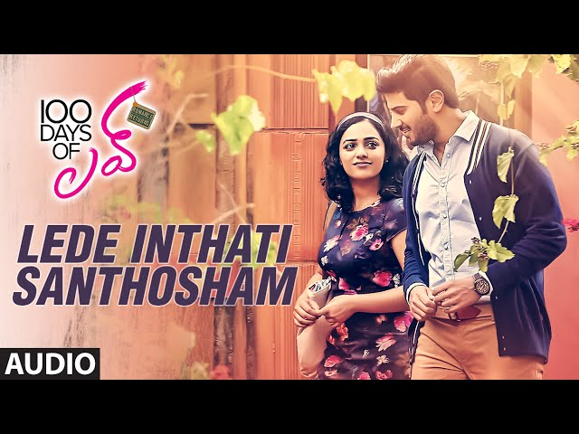 Lede Inthati Santhosham Full Song | 100 Days Of Love Movie Songs 2016