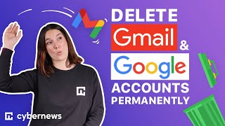 How to delete Gmail and Google accounts