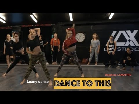 Troye Sivan - Dance to this | LEANY DANSE | Choreography Delphine Lemaitre