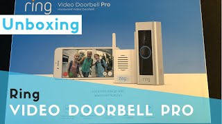 Ring Video Doorbell Pro - Unboxing and link to step by step installation