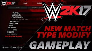 WWE 2K17 Concept/Idea: Match Modify Gameplay (PS4/Xbox One)