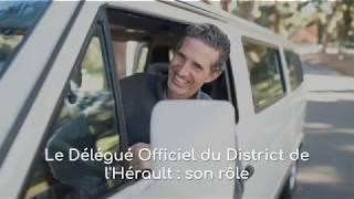 Le rôle du délégué du District de l'Hérault de Football