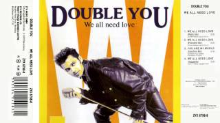 04 Double You - We All Need Love (Acapella)(Single - We All Need Love 1992)