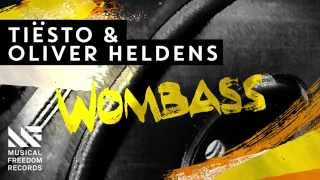 Tiësto & Oliver Heldens - Wombass [Available November 9]