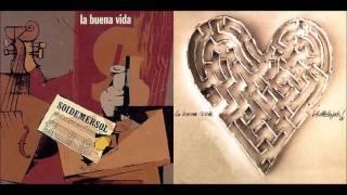 LA BUENA VIDA   Soidemersol (1997)  Hallelujah (2001)