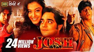 Josh | Full Hindi Movie | Shah Rukh Khan & Aishwarya Rai | Full HD 1080p