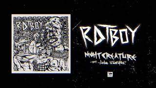 "RAT BOY   ""NIGHT CREATURE"" (feat. Aimee Interrupter) (Full Album Stream)"