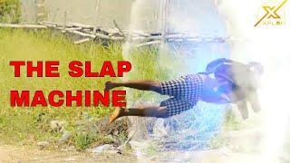 THE SLAP MACHINE  (XPLOIT COMEDY)