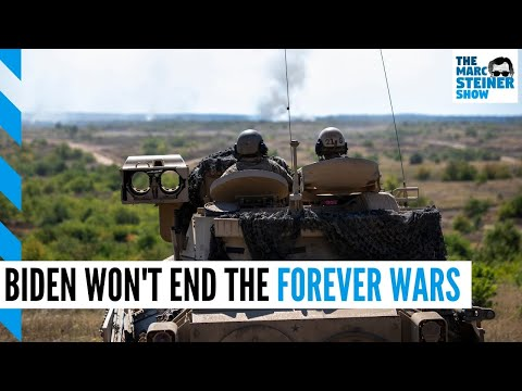 Biden's team WON'T end the FOREVER WARS
