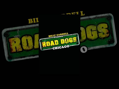 Billy Gardell presents Road Dogs Chicago