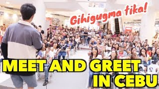 MEET AND GREET IN CEBU!!(Gihigugma Tika!)