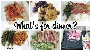 WHAT'S FOR DINNER | EASY DINNERS | COOK WITH ME  | MAY 9-15