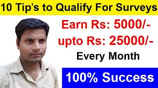 10 Easy Tips To Qualify For Online Surveys |  Rs: 5000 up to Rs: 25000 per month. Clixsense.