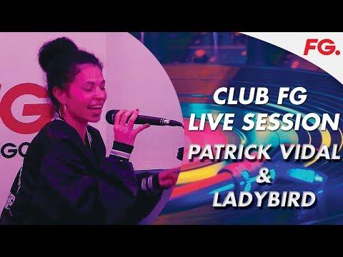 PATRICK VIDAL & LADYBIRD | CLUB FG | LIVE DJ MIX | RADIO FG