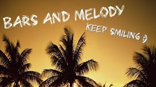 Bars and Melody: Keep Smiling sneak peek